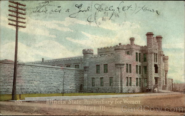 Illinois State Penitentiary for Women Joliet Prisons