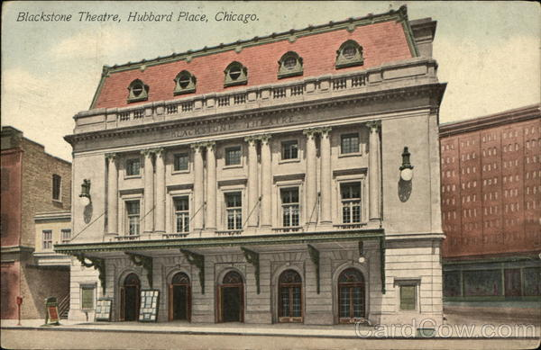 Blackstone Theatre, Hubbard Place Chicago Illinois