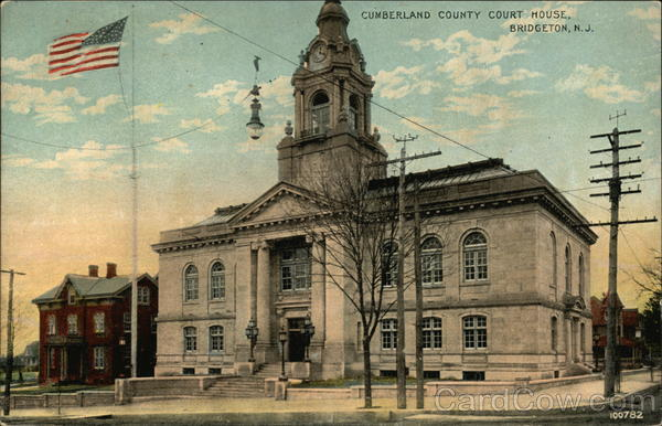 Cumberland County Court House Bridgeton New Jersey