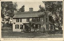 Birthplace of Sophia Smith, Founder of Smith College