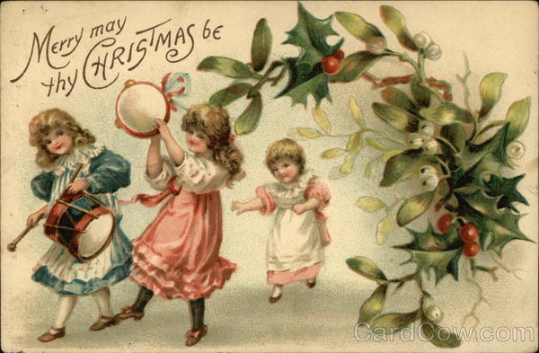 Merry May Thy Christmas Be - With Three Girls Playing Instruments and Dancing