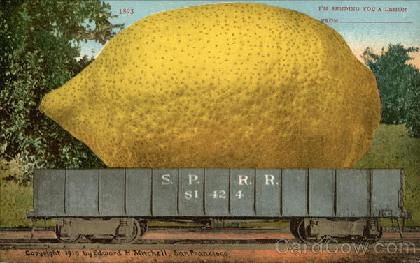 I'm Sending You a Lemon From 1893 Exaggeration