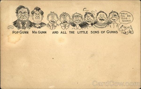 Pop Gunn, Ma Gunn and All the Little Sons of Gunns