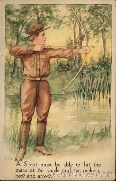 A Scout Must be Able to Hit the Mark at 60 Yards and to Make a Bow and Arrow