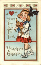 You're Too Late, I'm Took, Valentine Greetings