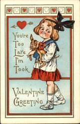 You're Too Late I'm Took, Valentine Greeting