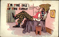 I'm the Idle of the Family Postcard