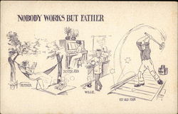 Nobody Works but Father
