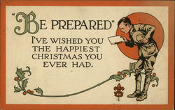 Be Prepared, I've Wished you the Happiest Christmas You Ever Had
