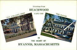 Greetings from Beachwood Cape Cod, Inn and Gift Shop, The Manor in the Heart of Hyannis