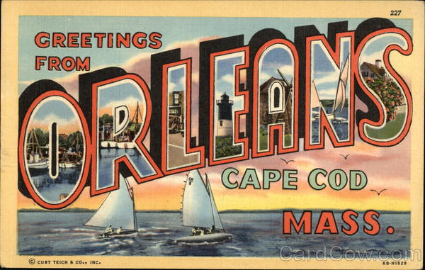 Greetings from Orleans, Cape Cod, Mass Massachusetts