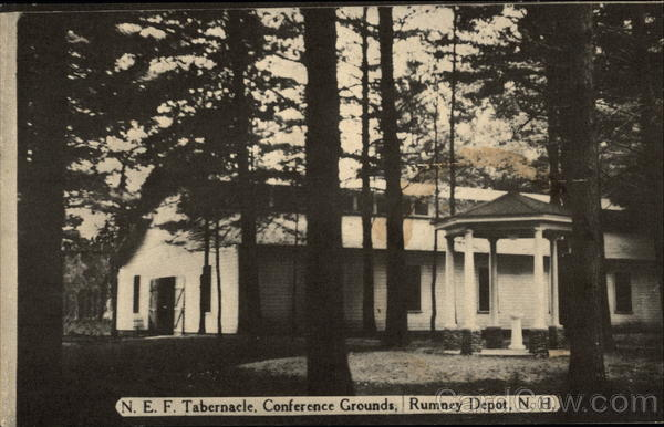 N.E.F. Tabernacle, Conference Grounds Rumney Depot New Hampshire