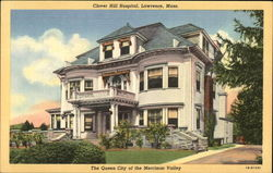 Clover Hill Hospital - The Queen City of the Merrimac Valley