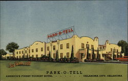 Park - O - Tell, America's Finest Tourist Hotel