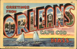 Greetings from Orleans, Cape Cod, Mass