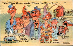 The Whole Darn Family Wishes You Were Here!