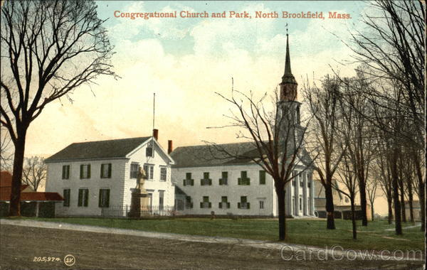 Congregational Church and Park North Brookfield Massachusetts