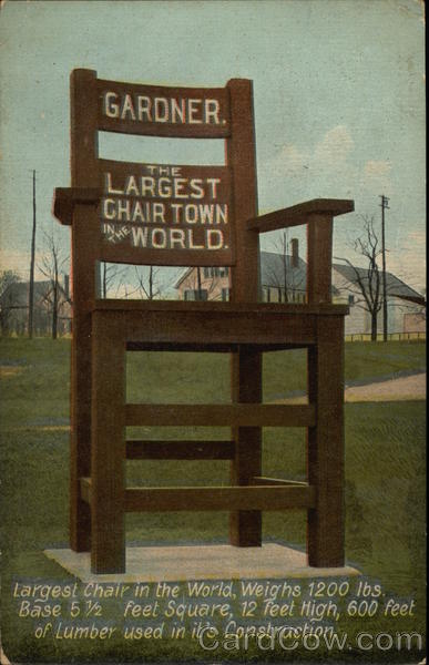 Gardner. The Largest Chair Town in the World Massachusetts