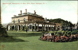 Beechwood, Residence of Mrs. Wm. Astor