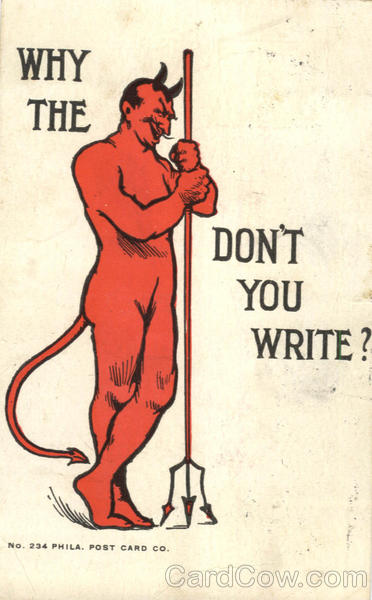 Why The Devil Don't You Write? Devils