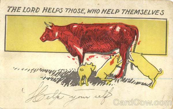 The Lord Helps Those Who Help Themselves Cows & Cattle
