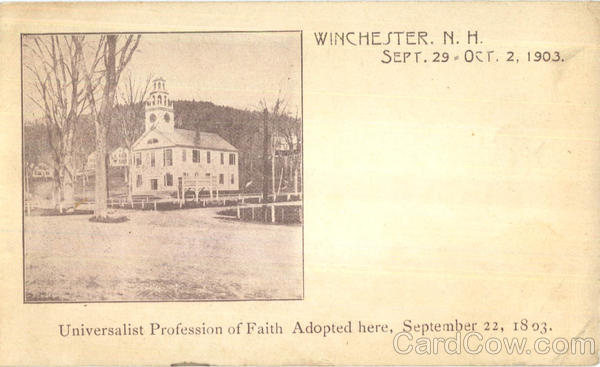 Universalist Profession Of Faith Adopted Here Winchester New Hampshire