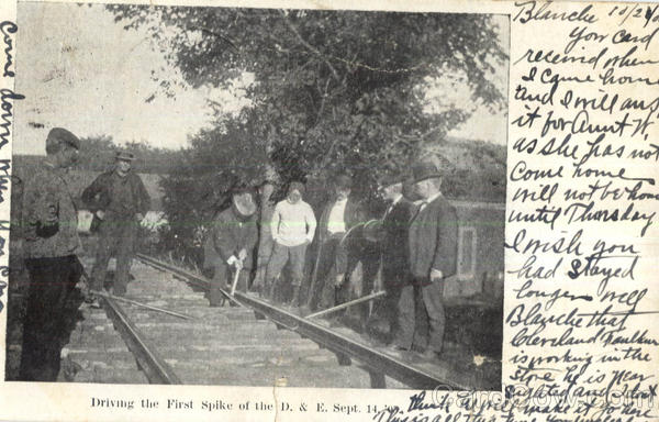 Driving The First Spike Of The D. & E. Sept. 14 Trains, Railroad