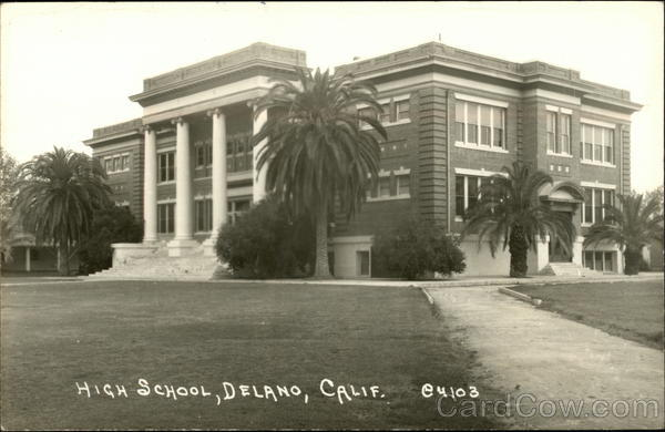 High School and Grounds Delano California