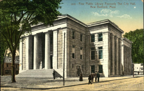 Free Public Library, Formerly the City Hall New Bedford Massachusetts