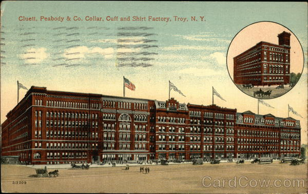 Cluett, Peabody & Co Collar, Cuff and Shirt Factory Troy New York