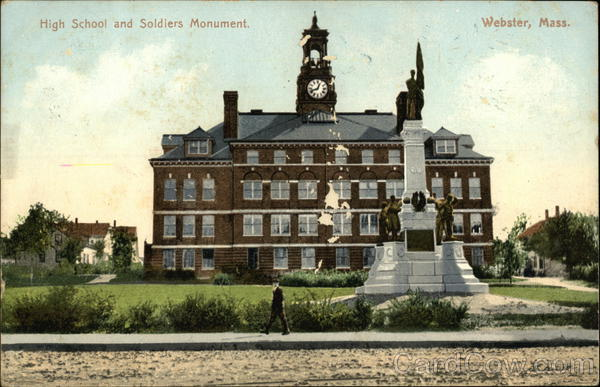High School and Soldiers Monument Webster Massachusetts