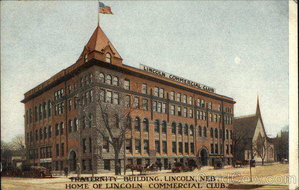Fraternity Building, Home of Lincoln Commercial Club Nebraska
