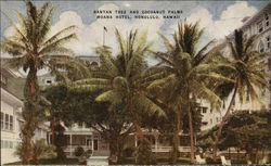 Banyan Tree and Coconut Palms, Moana Hotel