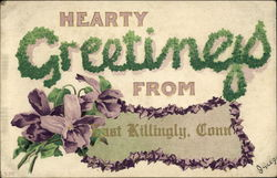 Hearty Greetings From East Killingly