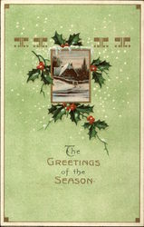 The Greetings of the Season - with Snow Scene and Holly