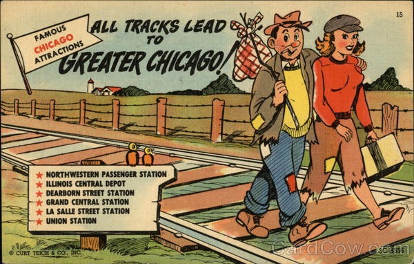 All Tracks Lead to Greater Chicago! Illinois