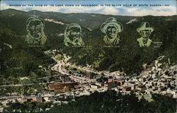 Shades of the days of '76 look down on Deadwood, in the Black Hills of South Dakota