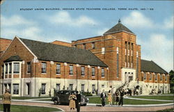Indiana State Teachers College - Student Union Building Postcard