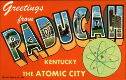 Greetings from Paducah - The Atomic City