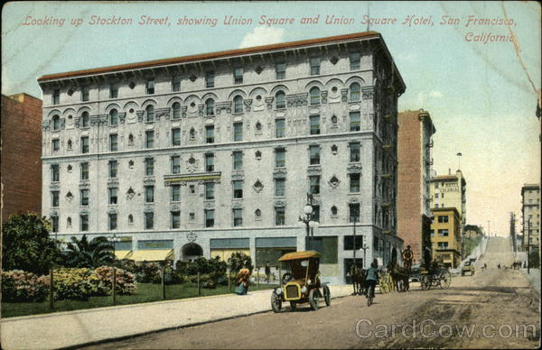Looking up Stockton Street, showing Union Square and Union Square Hotel San Francisco California