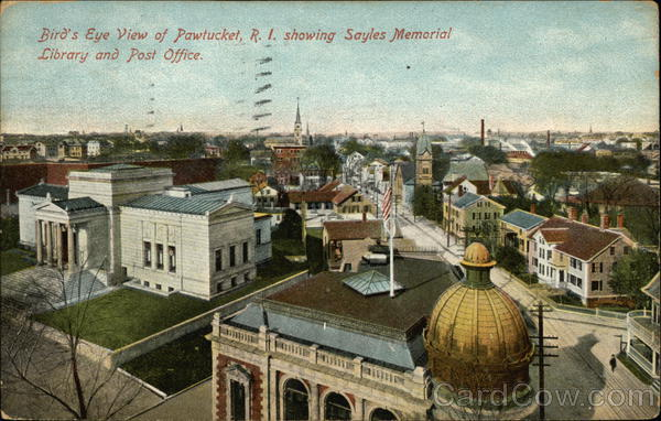 Bird's Eye View showing Sayles Memorial Library and Post Office Pawtucket Rhode Island
