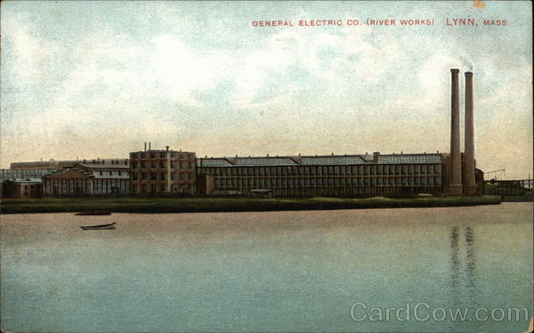 General Electric Company, River Works Lynn Massachusetts