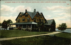 "Summer House of Ex-President Grover Cleveland ""Gray Gables"""