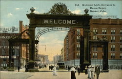 Welcome Arch, Entrance to Union Depot