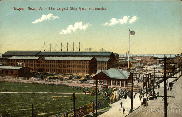 Largest Ship Yard in America Newport News Virginia