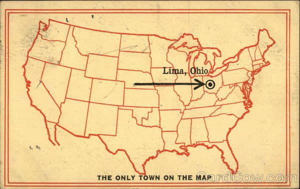 The Only Town on the Map Lima Ohio