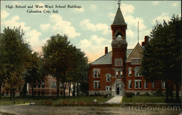 High School and West Ward School Buildings Columbia City Indiana