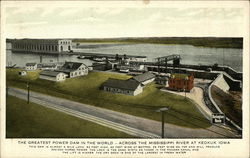 The greatest power dam in the world - across the Mississippi River at Keokuk Iowa