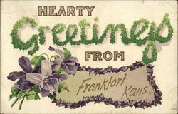 Hearty Greetings from Frankfort, Kans.