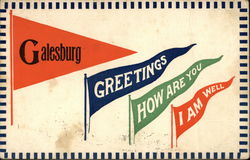 Galesburg Greetings How Are You I Am Well